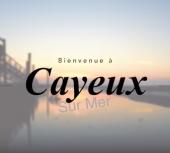 Bienvenue à Cayeux-sur-mer, voyage au coeur de l'authentique